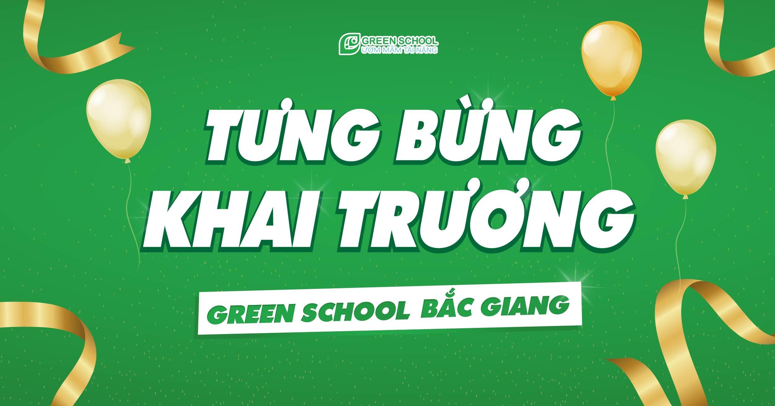 Tưng bừng khai trương Green School Bắc Giang